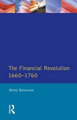 Financial Revolution 1660 - 1750, The by Henry G. Roseveare image