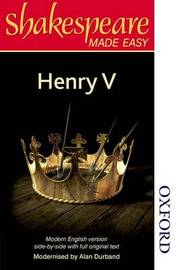 Shakespeare Made Easy: Henry V by Alan Durband image