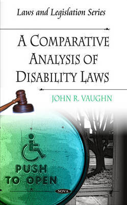 Comparative Analysis of Disability Laws by John R. Vaughn
