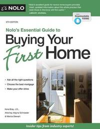 Nolo's Essential Guide to Buying Your First Home by Ilona Bray