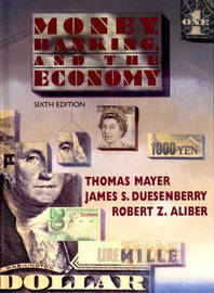 Money, Banking and the Economy by Thomas Mayer image