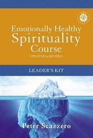 Emotionally Healthy Discipleship Courses Leader's Kit by Peter Scazzero