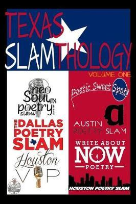 Texas Slamthology by Christopher Michael