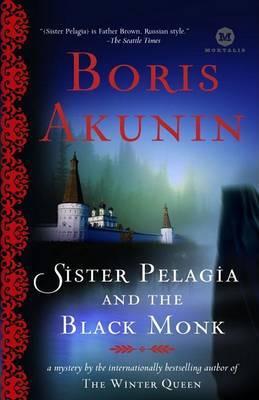 Sister Pelagia and the Black Monk by Boris Akunin image
