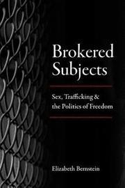Brokered Subjects by Elizabeth Bernstein