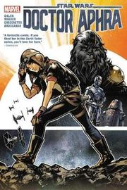 Star Wars: Doctor Aphra Vol. 1 by Kieron Gillen