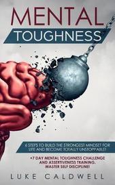 Mental Toughness by Luke Caldwell