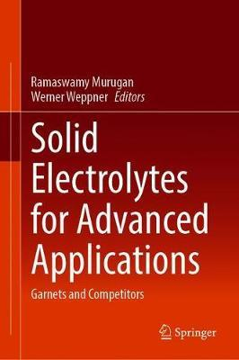 Solid Electrolytes for Advanced Applications