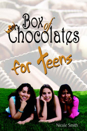 Box of Chocolates for Teens by Nicole Smith image