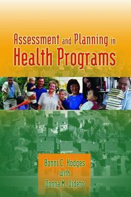 Assessment and Planning in Health Programs by Bonni C. Hodges