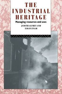 The Industrial Heritage by Judith Alfrey image