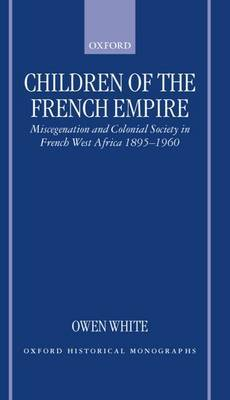 Children of the French Empire by Owen White image