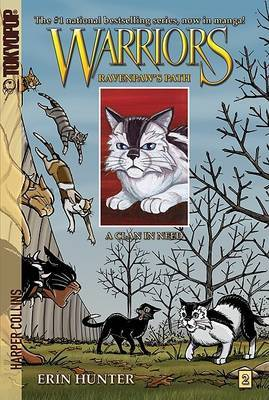 Warriors: Ravenpaw's Path #2: A Clan in Need by Erin Hunter