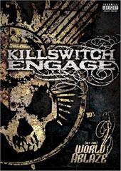 Killswitch Engage - (Set This) World Ablaze on DVD