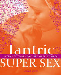 Tantric Super Sex by Nicole Bailey image