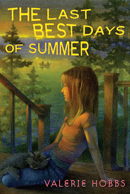 The Last Best Days of Summer by Valerie Hobbs image