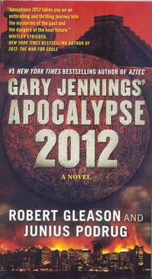 Apocalypse 2012 by Gary Jennings image