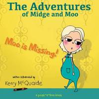 Moo Is Missing by Kerry McQuaide