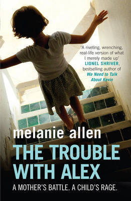 The Trouble with Alex by Melanie Allen image