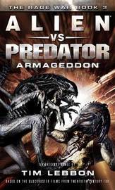 Alien vs. Predator by Tim Lebbon