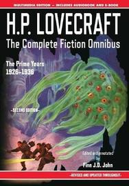 H.P. Lovecraft - The Complete Fiction Omnibus Collection - Second Edition by H.P. Lovecraft