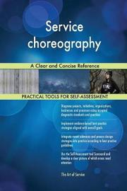 Service Choreography a Clear and Concise Reference by Gerardus Blokdyk image