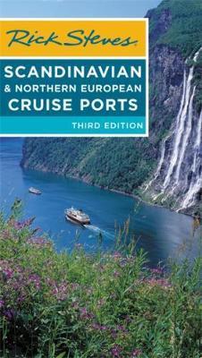 Rick Steves Scandinavian & Northern European Cruise Ports (Third Edition) by Cameron Hewitt image