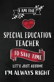 I am the Special Education Teacher by Workplace Wonders