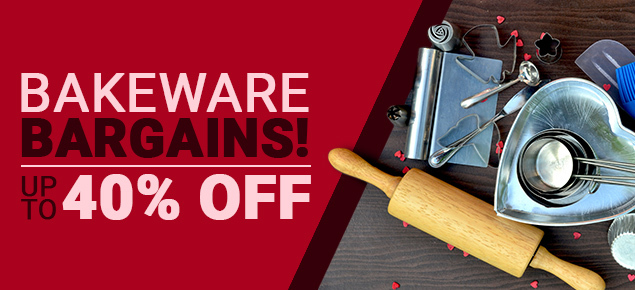 Bakeware Bargains - up to 40% off!