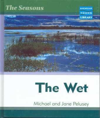 Seasons Wet Macmillan Library by Michael Pelusey image