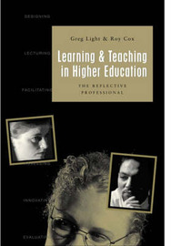 Learning and Teaching in Higher Education: The Reflective Professional by Greg Light image