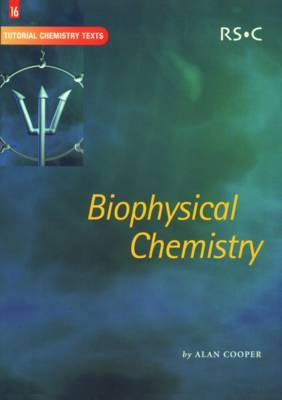 Biophysical Chemistry by Alan Cooper (University of Glasgow, UK) image