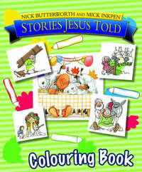 Stories Jesus Told Colouring Book by Nick Butterworth