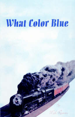 What Color Blue by Mel Reaves