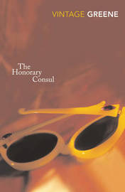 The Honorary Consul by Graham Greene image