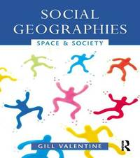 Social Geographies by Gill Valentine
