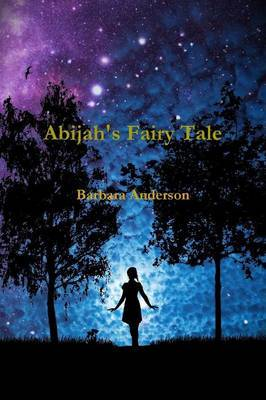 Abijah's Fairy Tale by Barbara Anderson image