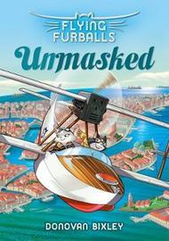 Flying Furballs 3: Unmasked by Donovan Bixley