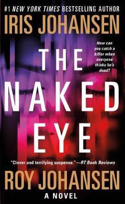 The Naked Eye by Iris Johansen