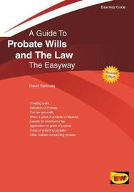 Probate Wills And The Law by David Samuels