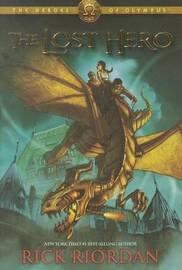 The Lost Hero (The Heroes of Olympus #1) by Rick Riordan