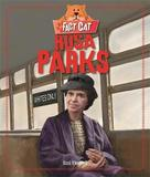 Rosa Parks by Izzi Howell