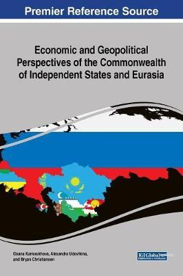 Economic and Geopolitical Perspectives of the Commonwealth of Independent States and Eurasia image