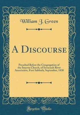 A Discourse by William J. Green image