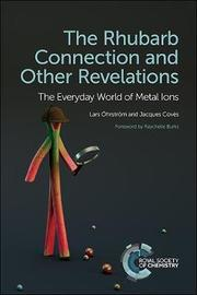 The Rhubarb Connection and Other Revelations by Lars OEhrstroem