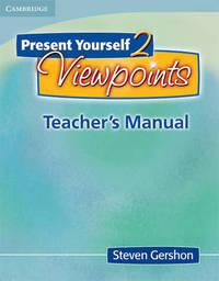 Present Yourself 2 Teacher's Manual by Steven Gershon