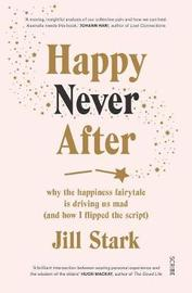 Happy Never After by Jill Stark