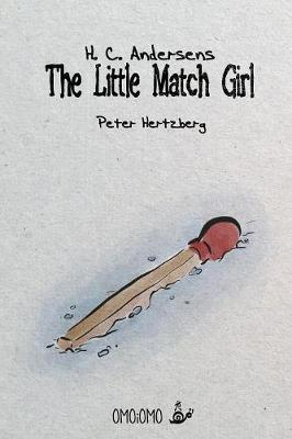 The Little Match Girl by Peter Hertzberg