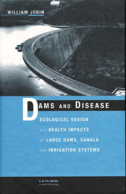 Dams and Disease by William R. Jobin image