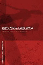Living Wages, Equal Wages: Gender and Labour Market Policies in the United States by Deborah M. Figart image